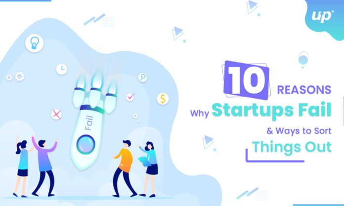 10-Reasons-Why-Startups-Fail-and-Ways-to-Sort-Things-Out