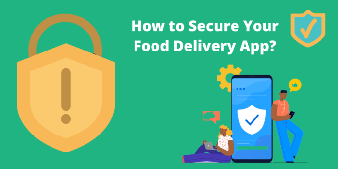 How to Secure Your Food Delivery App_