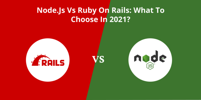 Node.js vs Ruby on Rails_ What to Choose in 2021_