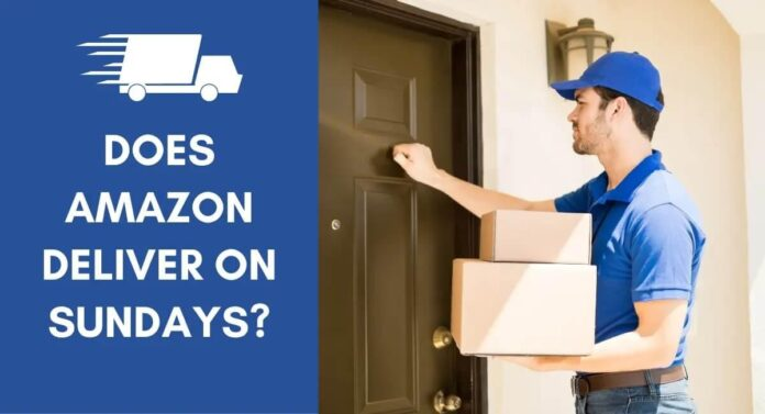 Does Amazon Deliver on Saturdays and Sundays